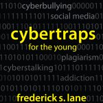 "Cover image for ""Cybertraps for the Young,"" published in 2011 by Frederick Lane"