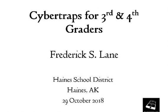 [Slide] 2018-10-29 Cybertraps for 3rd & 4th Graders
