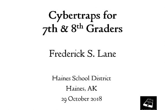[Slide] 2018-10-29 Cybertraps for 7th & 8th Graders